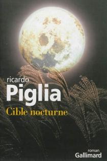 Cible nocturne - RicardoPiglia