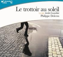 Le trottoir au soleil - PhilippeDelerm
