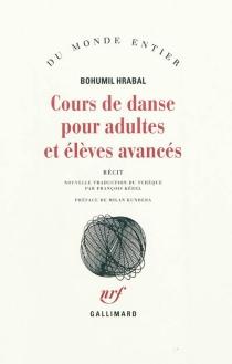 Cours de danse pour adultes et élèves avancés : récit - BohumilHrabal