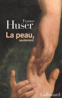 La peau, seulement - FranceHuser