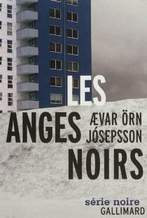 Les anges noirs - Aevar OrnJosepsson
