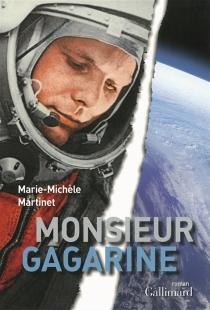 Monsieur Gagarine - Marie-MichèleMartinet