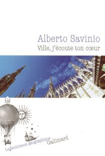 Ville, j'écoute ton coeur - AlbertoSavinio