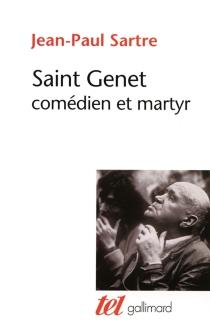 Saint Genet, comédien et martyr - Jean-PaulSartre
