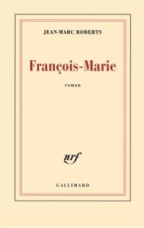 François-Marie - Jean-MarcRoberts