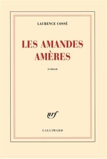 Les amandes amères - LaurenceCossé