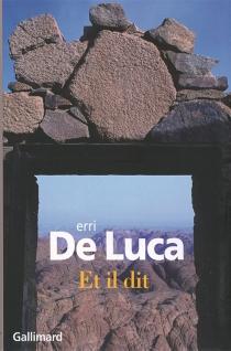 Et il dit - ErriDe Luca
