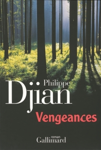Vengeances - PhilippeDjian