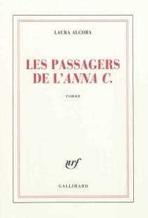 Les passagers de l'Anna C. - LauraAlcoba