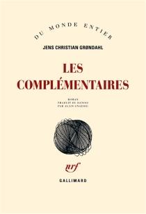 Les complémentaires - Jens ChristianGrondahl