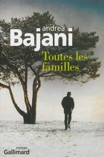 Toutes les familles - AndreaBajani