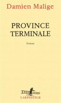 Province terminale - DamienMalige