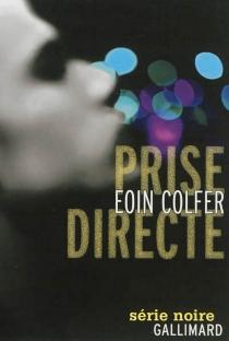 Prise directe - EoinColfer