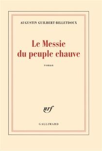 Le messie du peuple chauve - AugustinBilletdoux