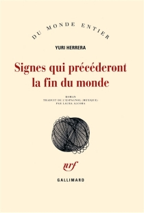 Signes qui précéderont la fin du monde - YuriHerrera