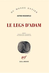 Le legs d'Adam - AstridRosenfeld