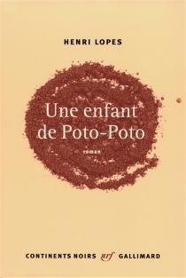 Une enfant de Poto-Poto - HenriLopes