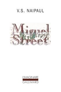 Miguel street - Vidiadhar SurajprasadNaipaul