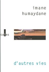 D' autres vies - ImaneHumaydane-Younes