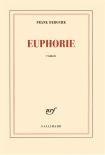 Euphorie - FrankDeroche