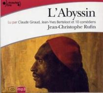 L'Abyssin : relation des extraordinaires voyages de Jean-Baptiste Poncet, ambassadeur du Négus auprès de Sa Majesté Louis XIV - Jean-ChristopheRufin