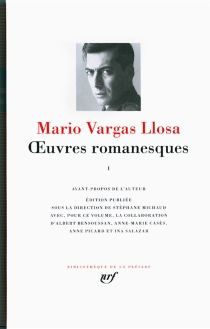 Oeuvres romanesques | Volume 1 - MarioVargas Llosa