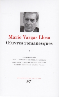 Oeuvres romanesques | Volume 2 - MarioVargas Llosa