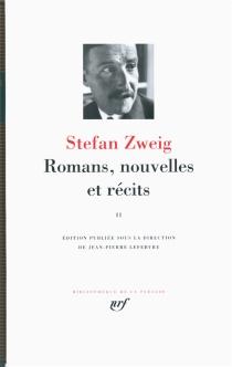 Romans, nouvelles et récits | Volume 2 - StefanZweig