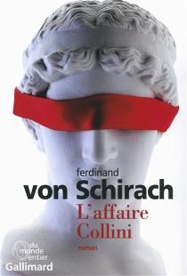 L'affaire Collini - Ferdinand vonSchirach