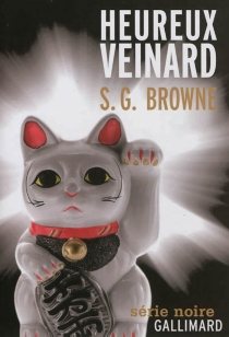 Heureux veinard - Scott G. Browne