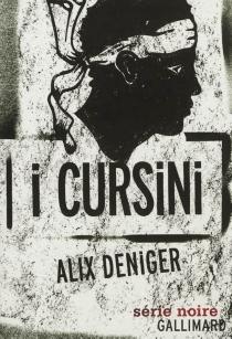 I cursini - AlixDeniger