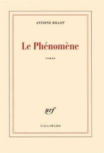 Le phénomène - AntoineBillot