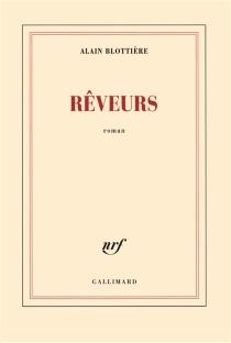 Rêveurs - AlainBlottière