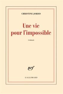 Une vie pour l'impossible - ChristineJordis