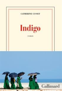 Indigo - CatherineCusset