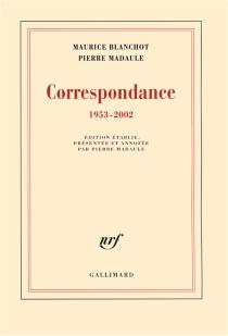 Correspondance : 1953-2002 - MauriceBlanchot