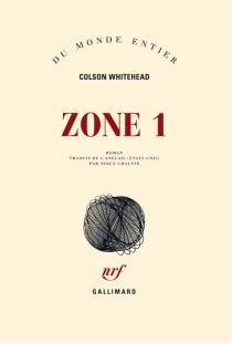 Zone 1 - ColsonWhitehead