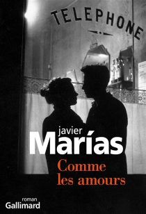 Comme les amours - Javier Marías