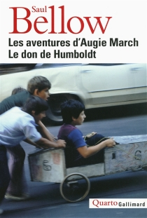 Les aventures d'Augie March| Le don de Humboldt - Saul Bellow