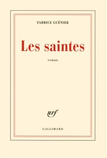 Les saintes - FabriceGuénier