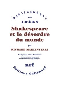 Shakespeare et le désordre du monde - RichardMarienstras