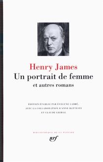 Un portrait de femme : et autres romans - HenryJames