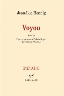 Voyou| Suivi de Conversation au Palais-Royal par Mona Thomas - Jean-LucHennig