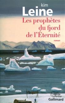 Les prophètes du fjord de l'Eternité - KimLeine