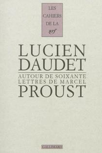 Autour de soixante lettres de Marcel Proust -