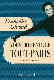 Françoise Giroud vous présente le Tout-Paris - FrançoiseGiroud