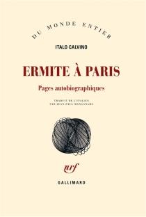Ermite à Paris : pages autobiographiques - ItaloCalvino