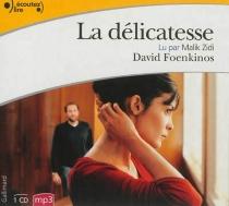 La délicatesse - DavidFoenkinos