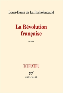 La Révolution française - Louis-Henri deLa Rochefoucauld