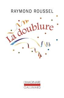 La doublure - RaymondRoussel